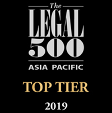 Legal 500 asia pacific Top Tier 2019